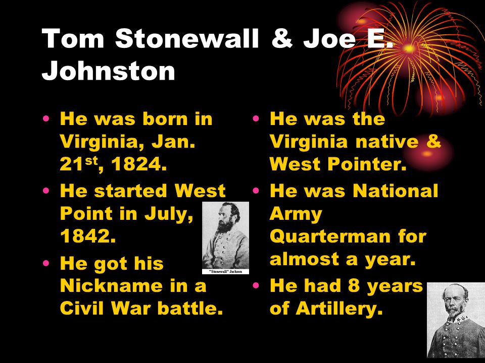 Tom Stonewall & Joe E. Johnston