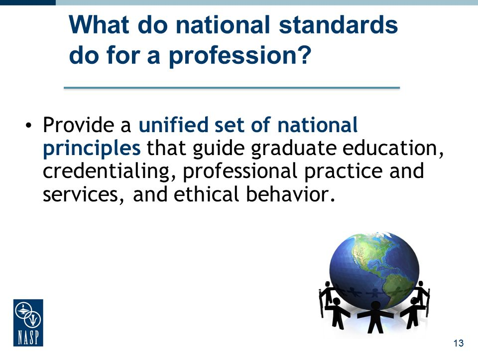 What do national standards do for a profession
