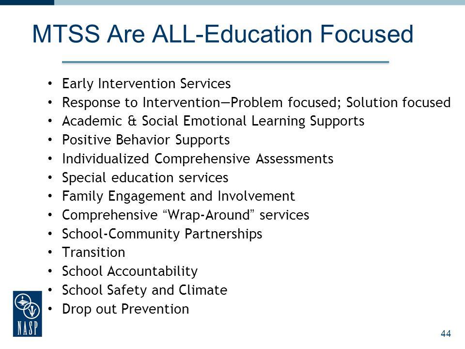MTSS Are ALL-Education Focused