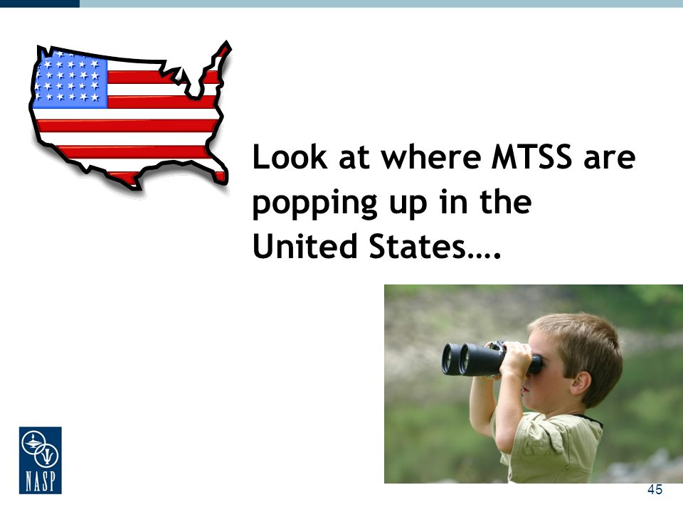 Look at where MTSS are popping up in the United States….