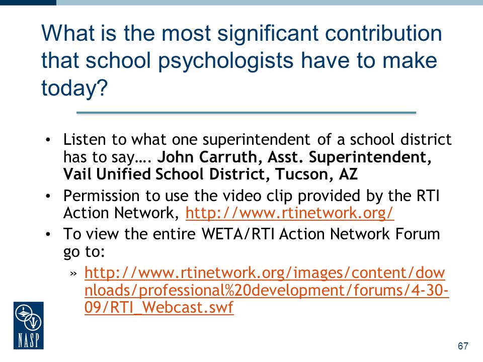 What is the most significant contribution that school psychologists have to make today