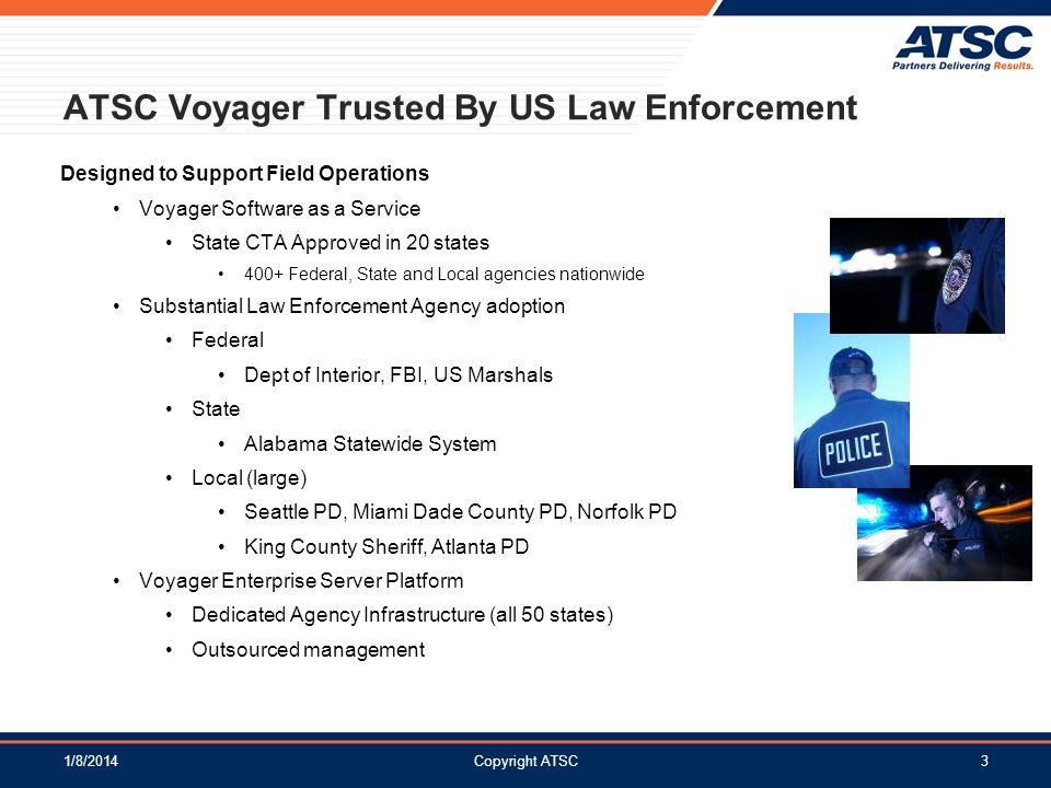 ATSC Voyager Trusted By US Law Enforcement