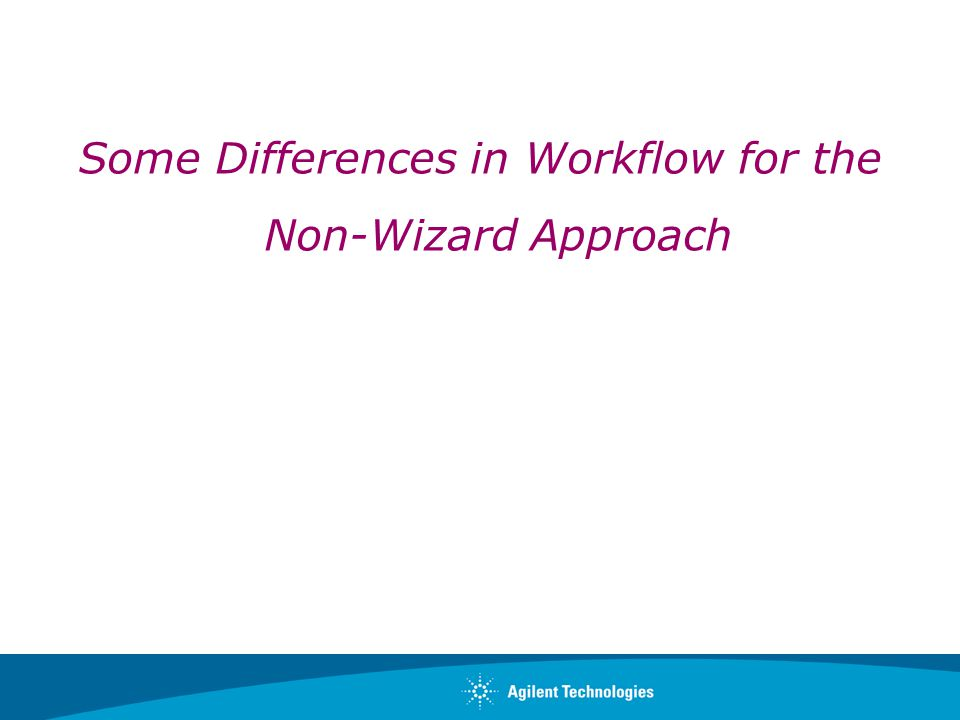 Some Differences in Workflow for the