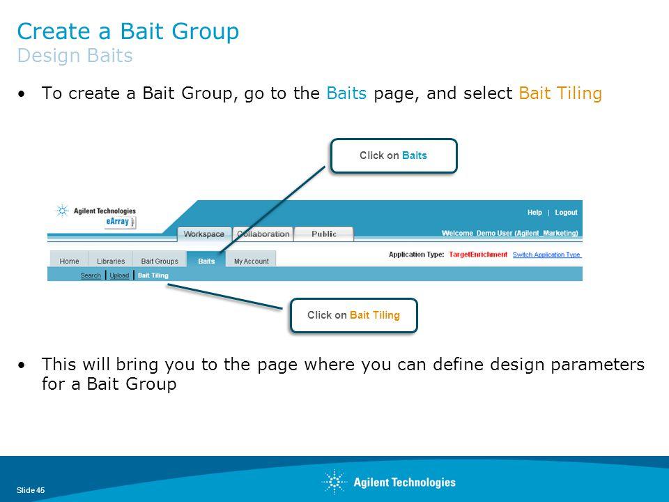 Create a Bait Group Design Baits