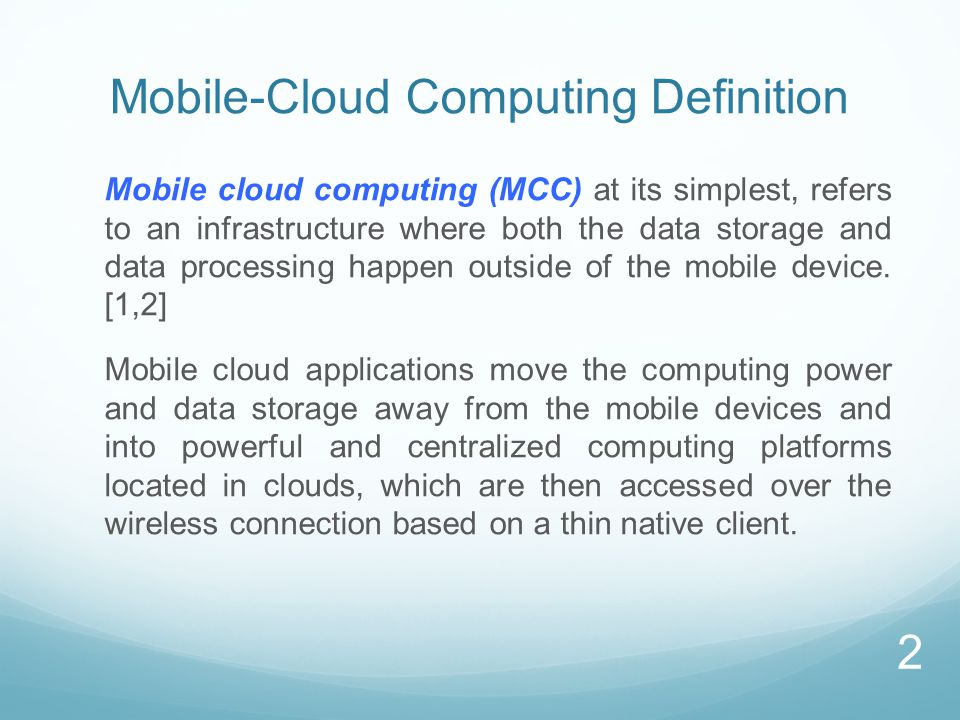 Why Mobile-Cloud Computing