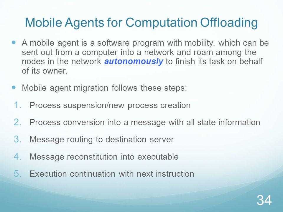 Advantages of Mobile (Autonomous) Agents for MCC