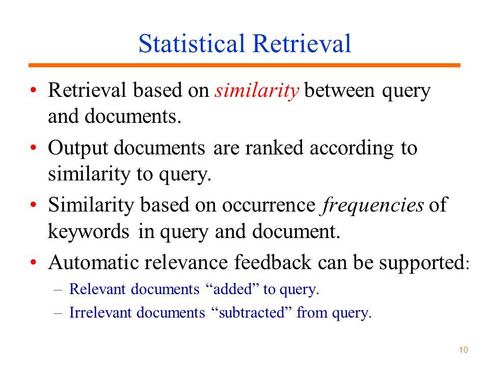 Statistical Retrieval