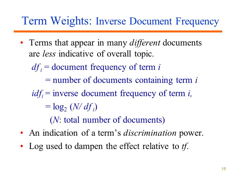 Term Weights: Inverse Document Frequency