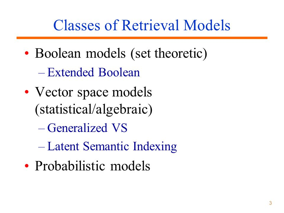 Classes of Retrieval Models
