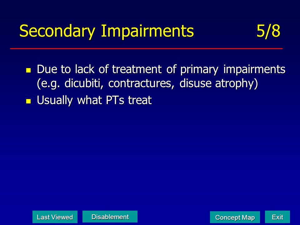 Secondary Impairments 5/8