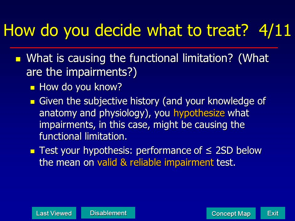 How do you decide what to treat 4/11