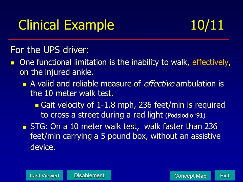 Clinical Example 10/11 For the UPS driver: