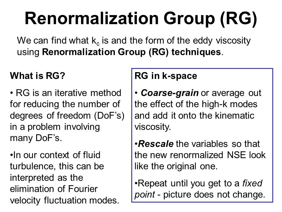 Renormalization Group (RG)