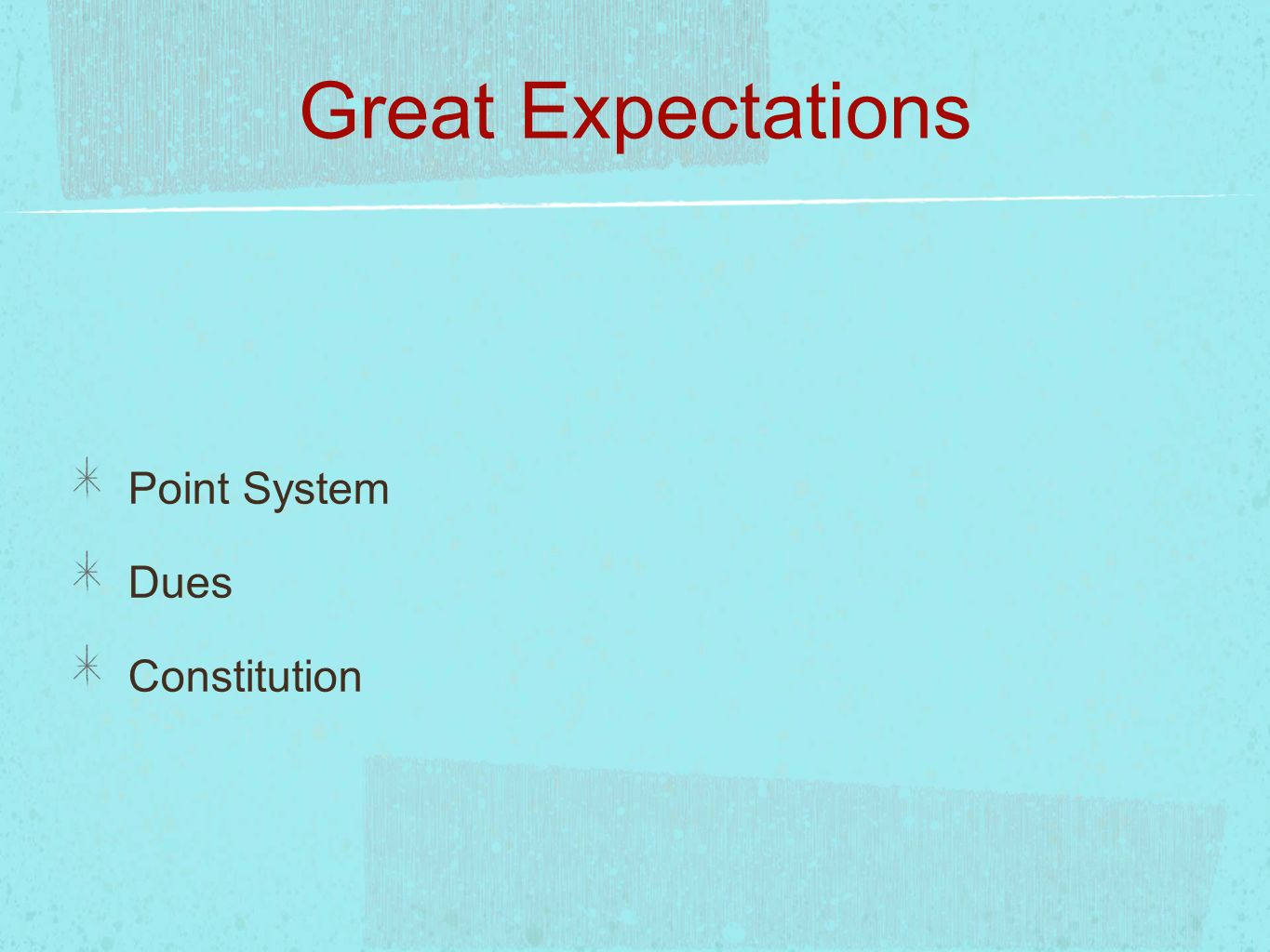 Great Expectations Point System Dues Constitution