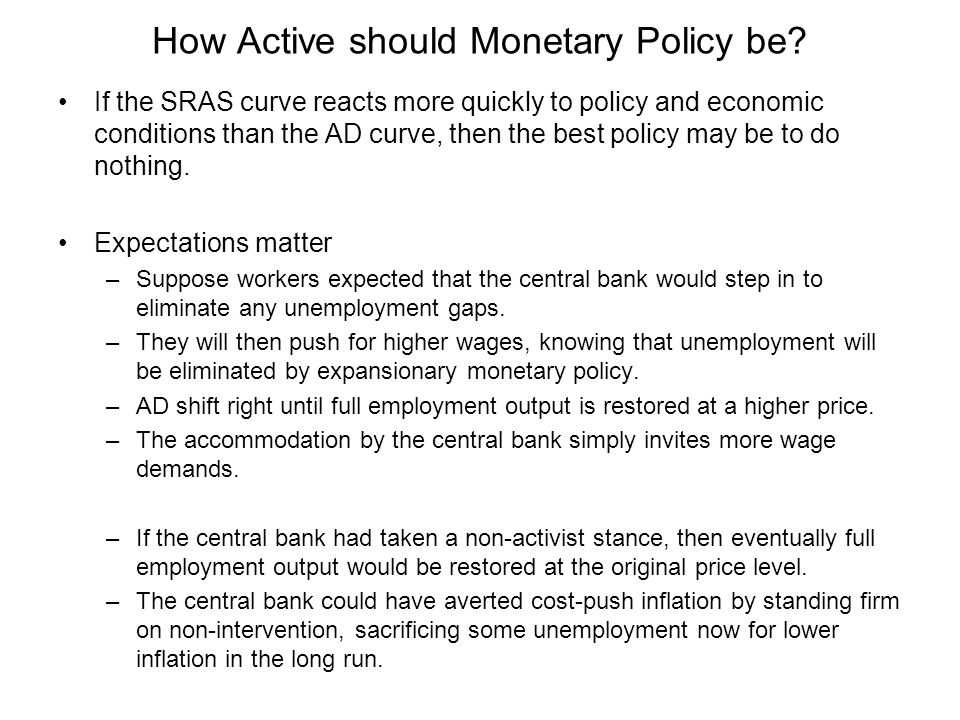 How Active should Monetary Policy be