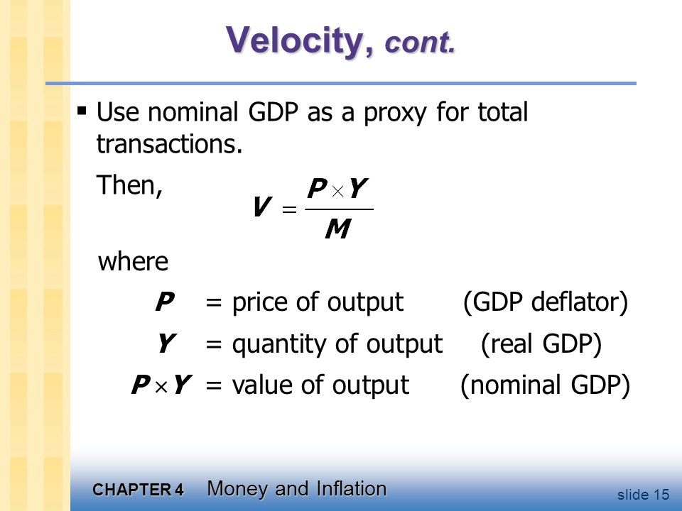 The quantity equation The quantity equation M V = P Y follows from the preceding definition of velocity.
