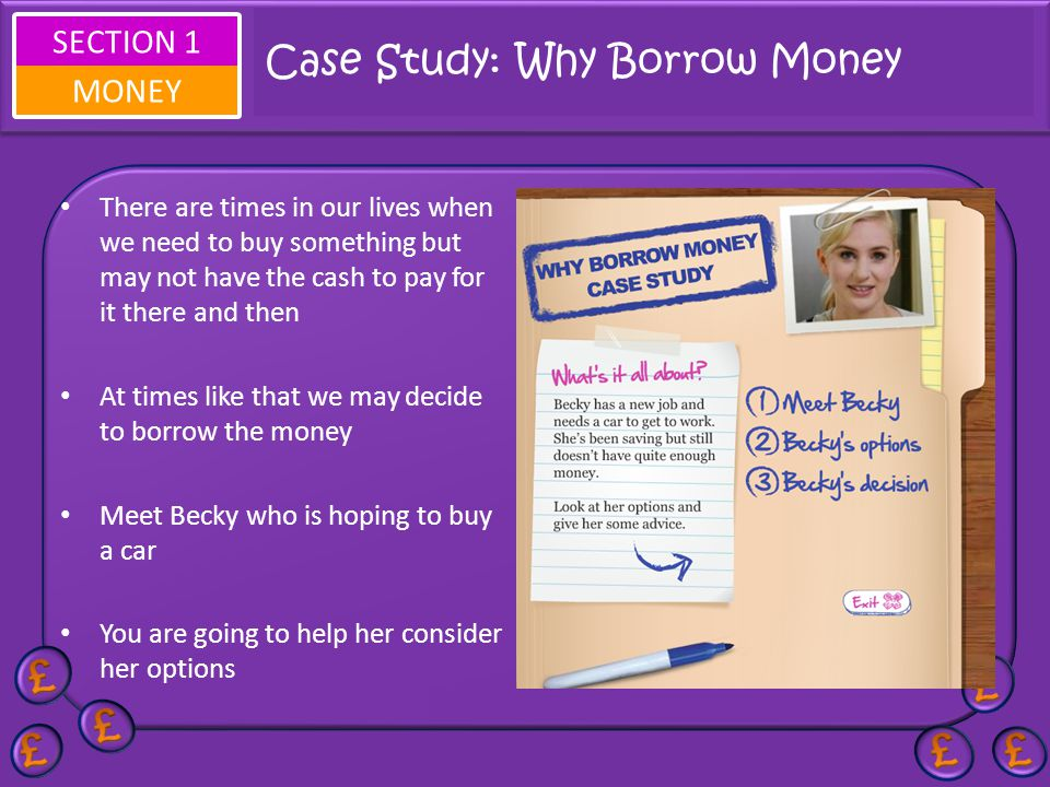 Case Study: Why Borrow Money