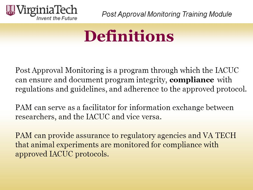 Post Approval Monitoring Training Module
