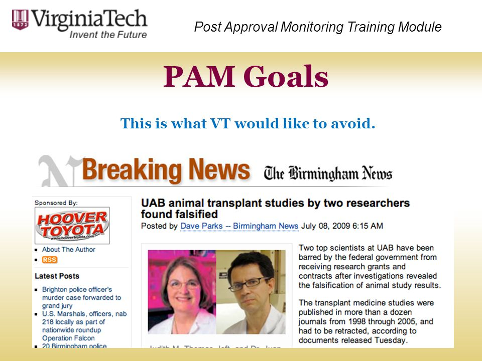 PAM Goals This is what VT would like to avoid.