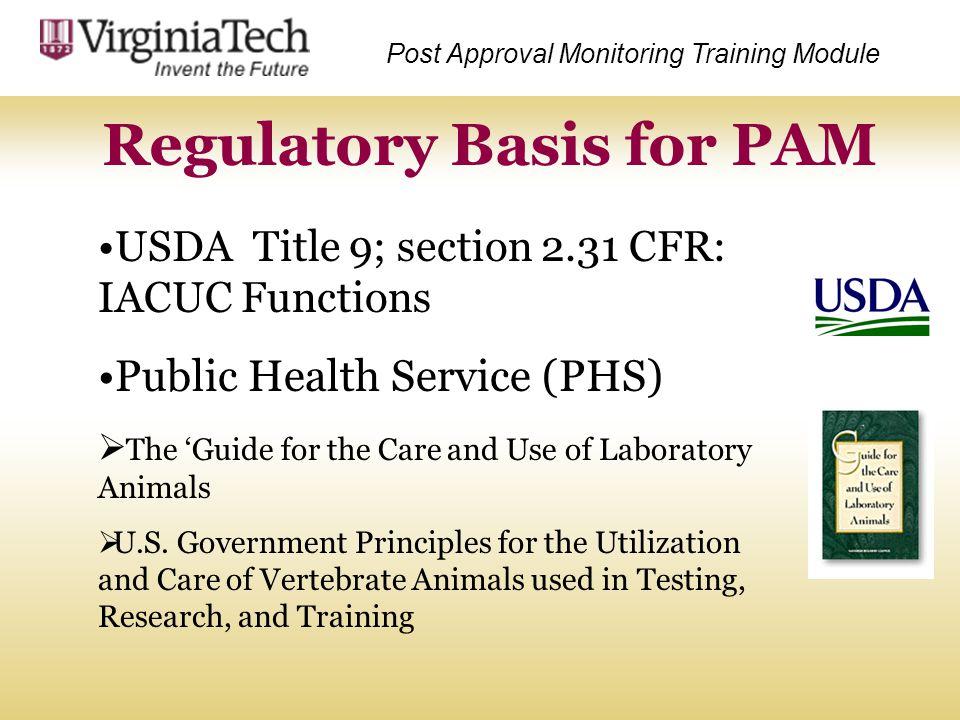 Regulatory Basis for PAM