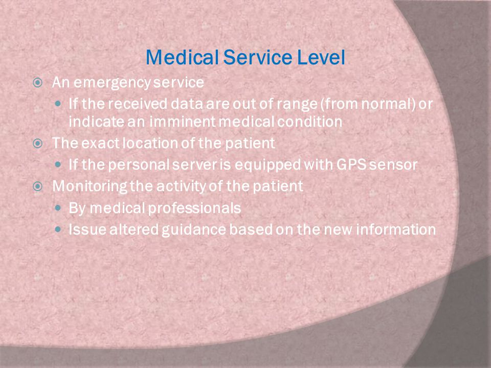 Medical Service Level An emergency service