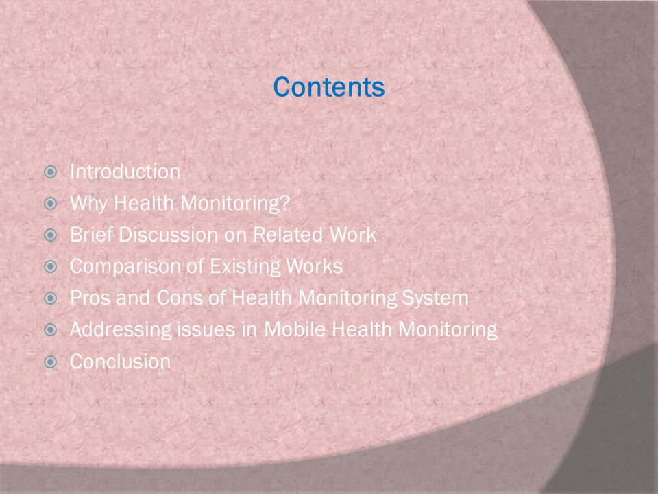 Contents Introduction Why Health Monitoring