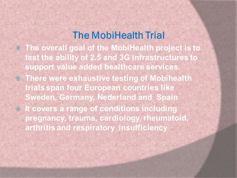 The MobiHealth Trial