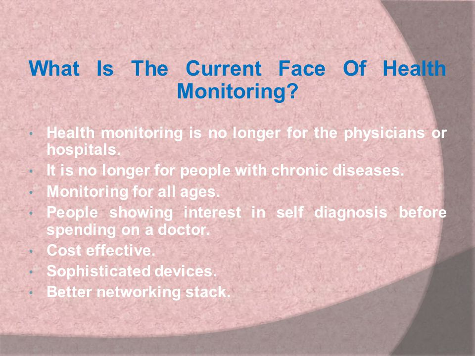 What Is The Current Face Of Health Monitoring