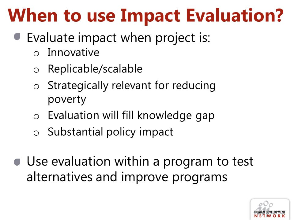 When to use Impact Evaluation