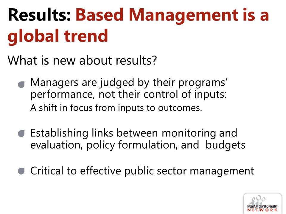Results: Based Management is a global trend