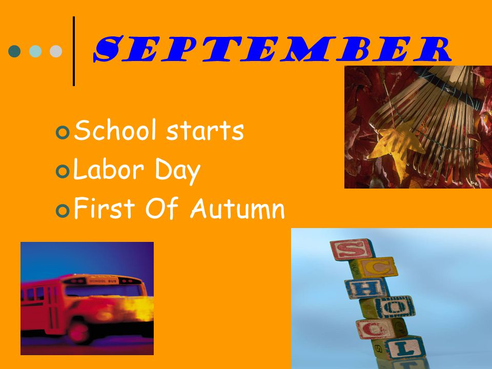 September School starts Labor Day First Of Autumn