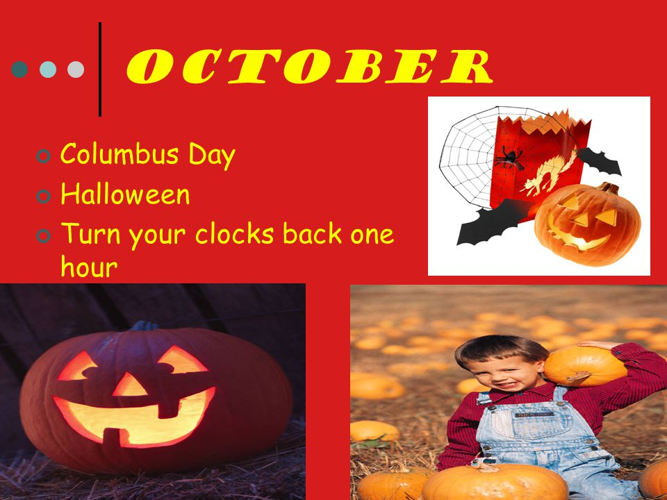 October Columbus Day Halloween Turn your clocks back one hour