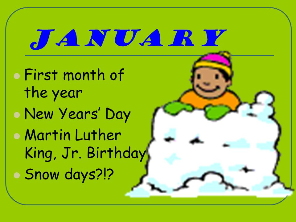 January First month of the year New Years' Day