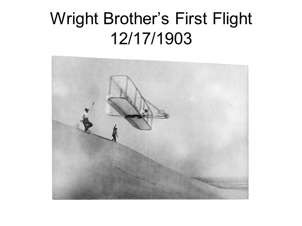 Wright Brother's First Flight 12/17/1903