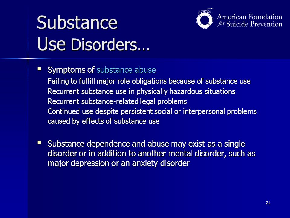 Substance Use Disorders…