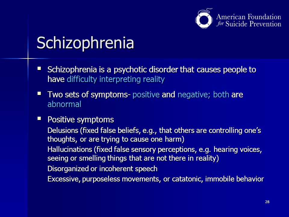 Schizophrenia Schizophrenia is a psychotic disorder that causes people to have difficulty interpreting reality.