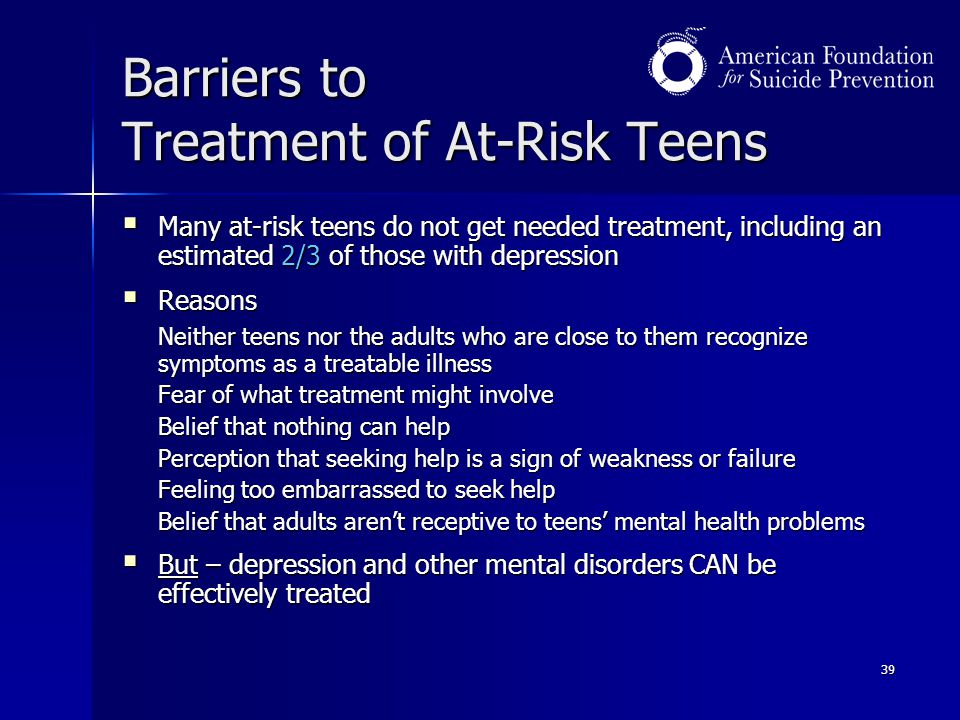 Barriers to Treatment of At-Risk Teens