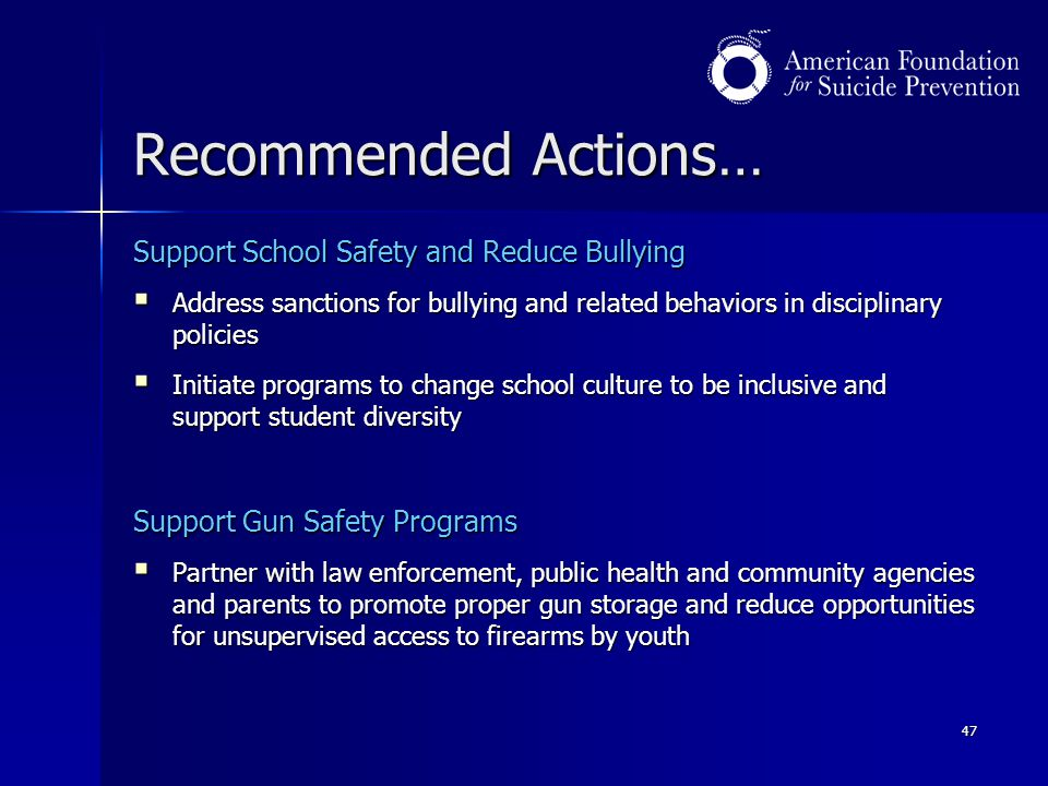 Recommended Actions… Support School Safety and Reduce Bullying