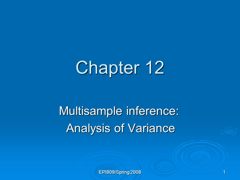 Multisample inference: Analysis of Variance