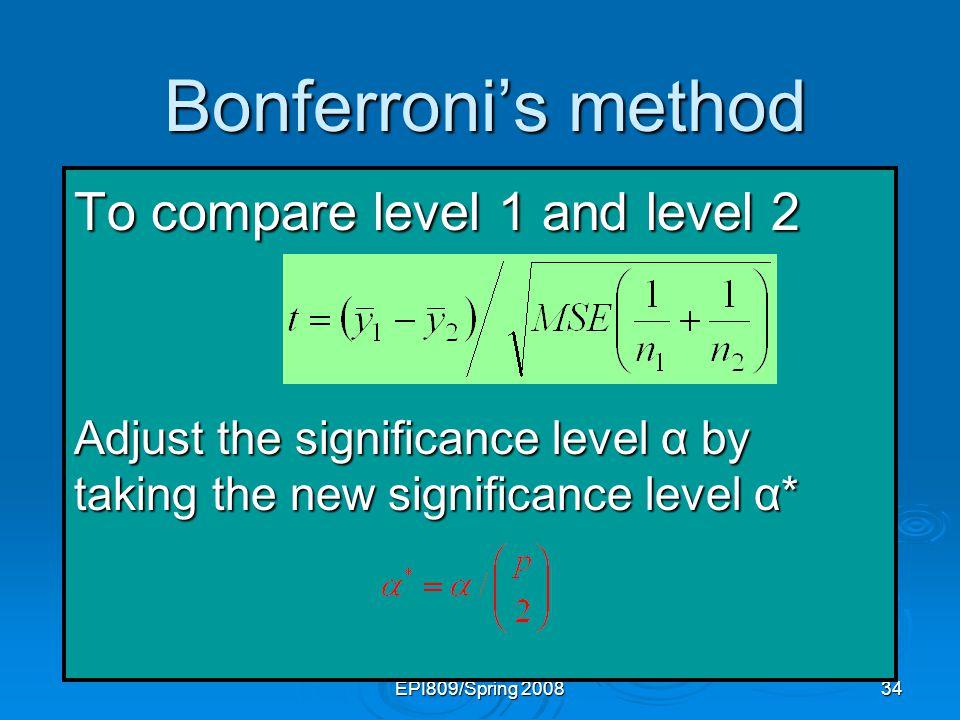 Bonferroni's method To compare level 1 and level 2