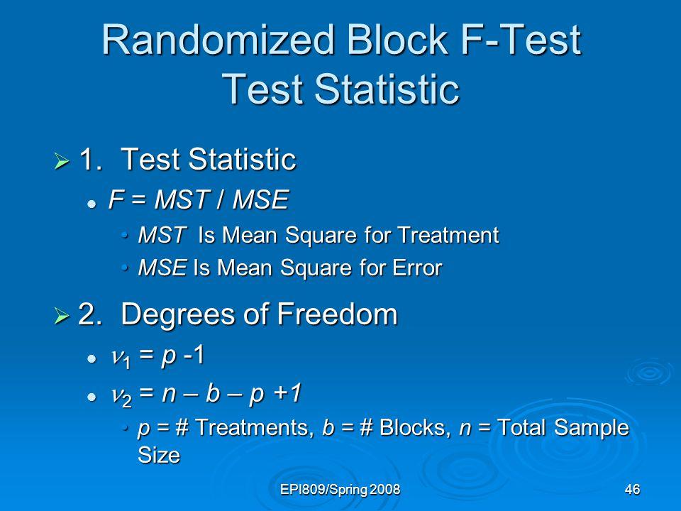 Randomized Block F-Test Test Statistic