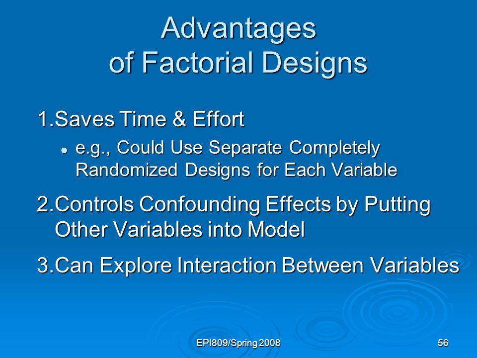 Advantages of Factorial Designs