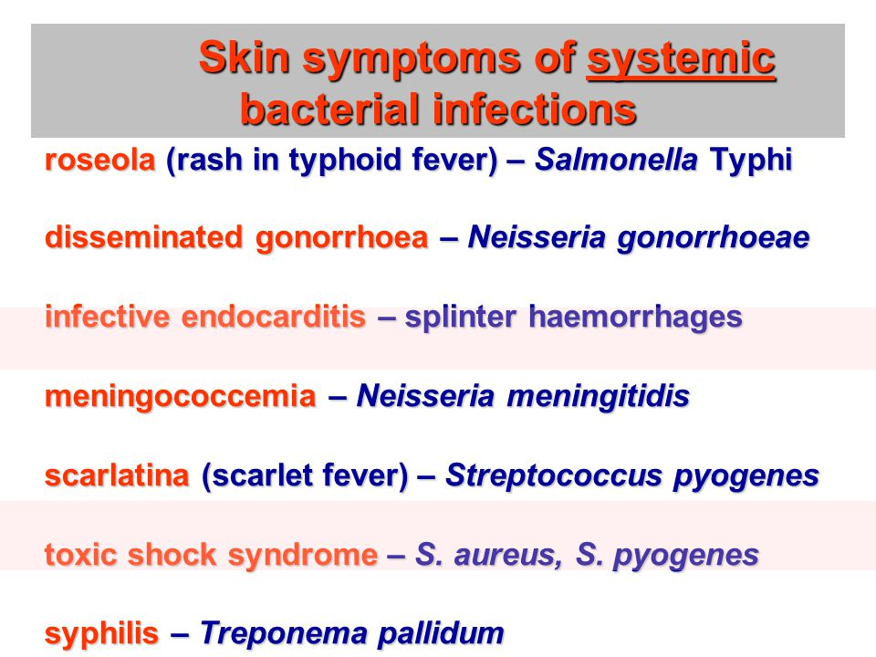 Skin symptoms of systemic bacterial infections