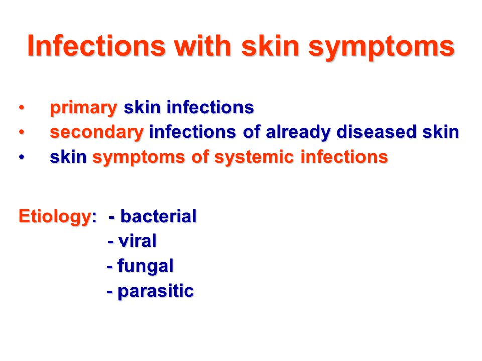 Infections with skin symptoms