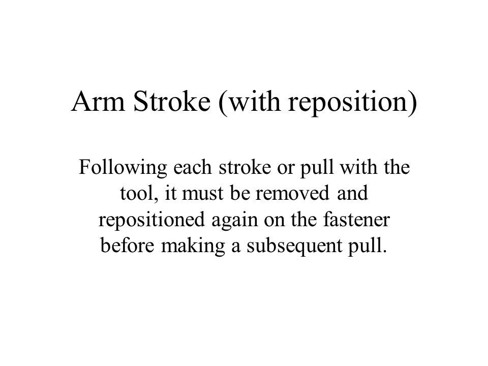 Arm Stroke (with reposition)
