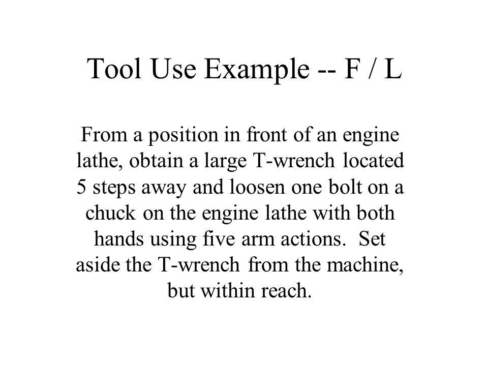 Tool Use Example -- F / L