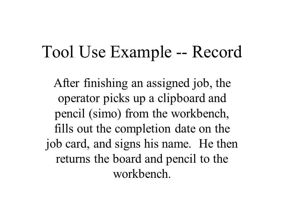 Tool Use Example -- Record