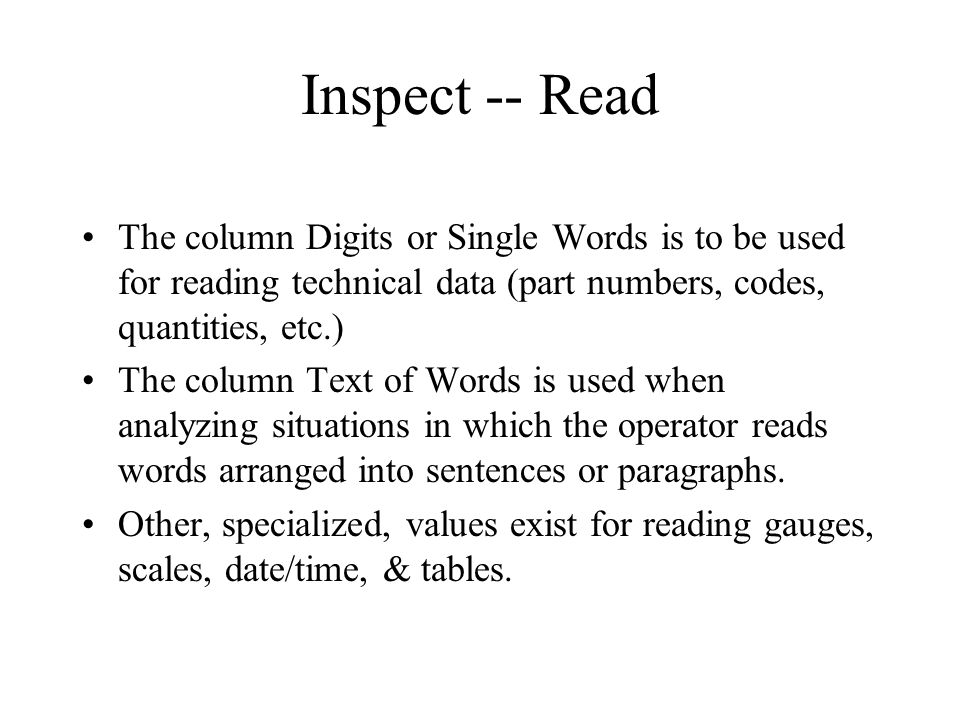 Inspect -- Read The column Digits or Single Words is to be used for reading technical data (part numbers, codes, quantities, etc.)