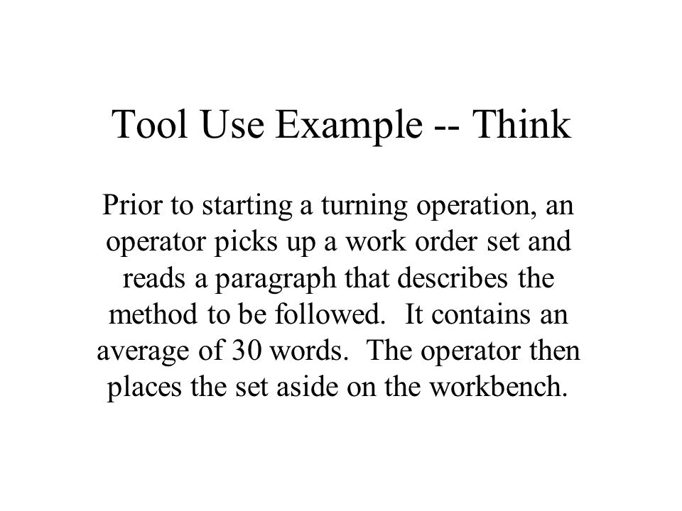 Tool Use Example -- Think