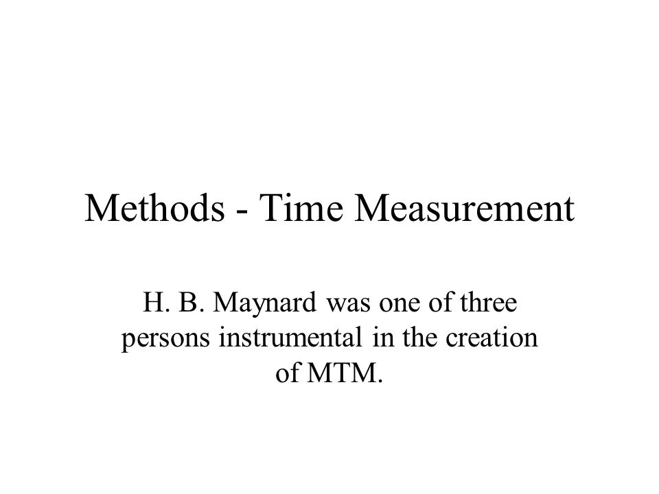 Methods - Time Measurement